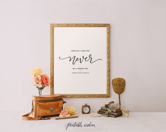 Hebrews 13:5 Bible verse print, Printable Wisdom art, art print, Bible verse printable wall art decor, typographic calligraphy print