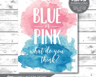 blue or pink, pink or blue, what do you think, cast your vote sign, gender reveal, watercolor, party decor,  instant download, printable