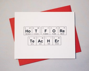 """Valentine's Day Hot for Teacher Periodic Table of the Elements """"HoT FORe TeAcHEr"""" Card / Inappropriate Card for Teacher / Naughty Valentine"""
