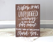 Unplugged Wedding Sign, Rustic Wooden Wedding Sign, Ceremony Sign, No Cellphones | 15x11