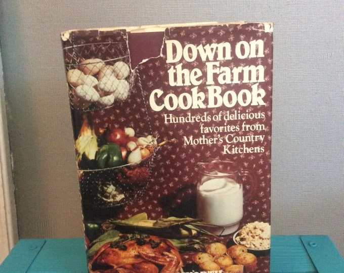 Down on the farm cookbook, Helen Worth cookbooks, free shipping hundreds of delicious favorites from Mothers Country Kitchens, free shipping