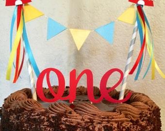Circus Cake Banner, Circus Cake Topper, Circus Cake Bunting