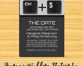 Computer Key Control Save the Date DIY Digital Printable Announcement, Geek Wedding, Nerd, Offbeat, Indie, Multiple Color Options