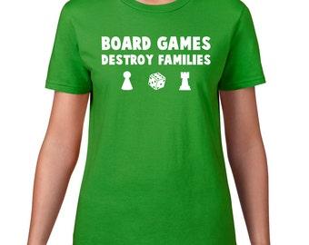 Board Games Destroy Families, Family Game Night, Game T Shirt, Funny T Shirt, Ringspun Cotton, Funny Tshirt, Game Tshirt
