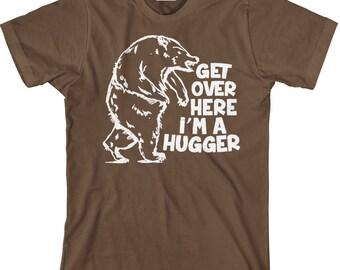 Bear Hug T Shirt - Get Over Here - I'm a Hugger - Item 1401
