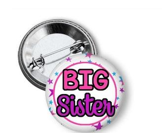 Big Sister T shirt Button - Big Sister Gift - Baby Shower Gift - Big Sister Button -