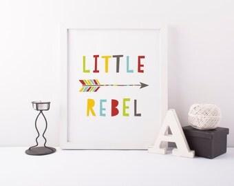 little rebel printable · colorful arrow print · tribal print · quote print · boy room wall art · playroom wall decor · nursery printable