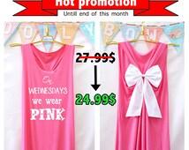 On wednesday we wear pink Tank Premium with Bow : Workout Shirt - Keep Calm Shirt - Tank Top - Bow Shirt - Razor Back Tank - We wear pink
