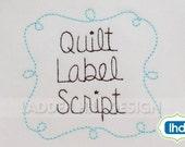 Quilt Label Script Font  - Quilt Label Embroidery Font - Running Stitch Script Font - Quilting Embroidery Font FO001