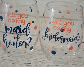 Will you be my Bridesmaid / Maid of Honor stemless wine glass - 21oz