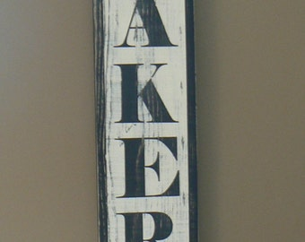 LARGE Bakery Sign (black),8 x 38  vertical, distressed, antique look