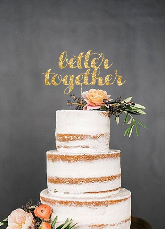 glitter better together cake topper