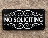 "No Soliciting Sign 8 inch x 4"" inch sign.  Heavy Duty .040 Aluminum Panel. Free Shipping"