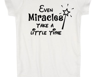 Even Miracles Take A Little Time Disney Baby Creeper Body Suit with 3 Snap Closure / First Disney Vacation / Baby Disney / Baby Disney Gift