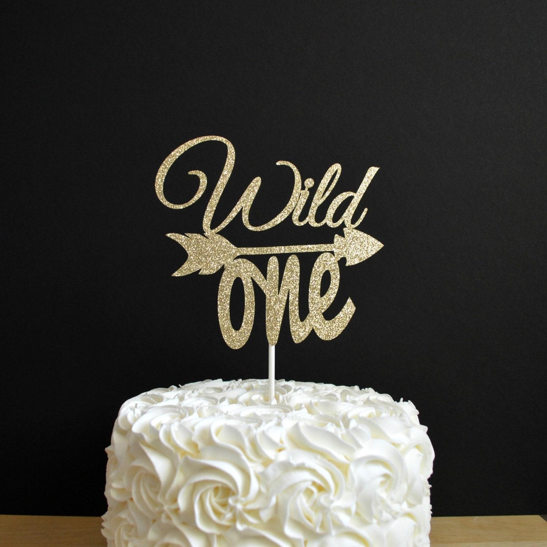 Wild One Cake Topper Arrow Cake Topper Glitter First