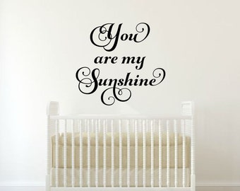 You Are My Sunshine Wall Decal Nursery Wall Decal Baby Wall Decal Nursery Wall Quote Sunshine Decal Childrens Wall Decal Nursery Wall Decor