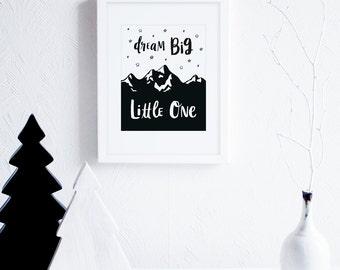 Dream Big Little One Print, Printable Nursery Wall Art, Scandinavian Baby Room Wall Art, Modern Nursery Decor, Black and White Nursery Art