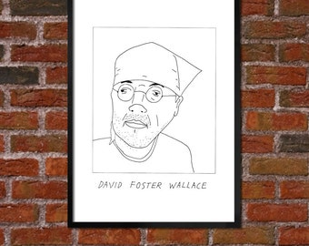 Badly Drawn David Foster Wallace - Literary Poster - *** BUY 4, GET A 5th FREE***
