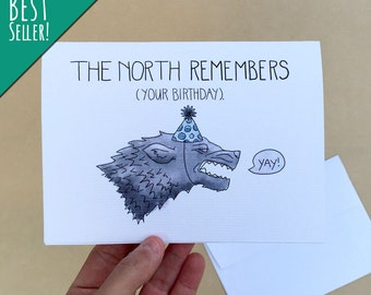 "The North Remembers Your Birthday; 4"" x 6"" Game of Thrones Birthday Card, GOT, Pop Culture, Blank, Starks, Wolf, Direwolf, HBO"