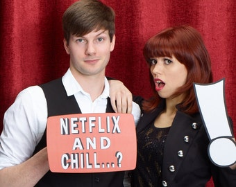 Netflix and Chill Photo Booth Sign 013-170