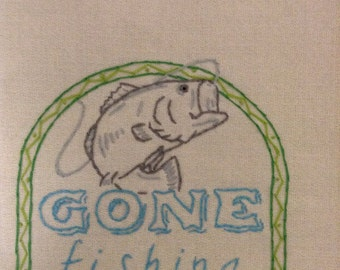Hand Embroidered Tea Towel- Gone Fishing