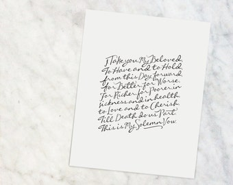 "Wedding Vows  |  8x10"" Calligraphy Print, Home Decor, Wedding Gift, Anniversary Gift, Traditional Vows, Black and White, Wedding Vows Print"