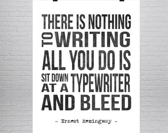 Ernest Hemingway Literature Quote Print, Literature Quote Poster, Writers Quote, Writers Gift, Hemingway Typewriter, Literature Gift, Book