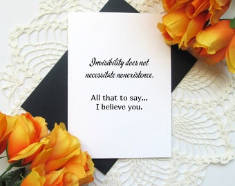 Invisible Illness Card - Chronic Illness Encouragement Card - Blank Inside - I Believe You