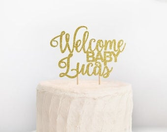 Welcome Baby Cake Topper, Baby Shower Cake Topper, Custom Baby Shower Cake Topper, Baby Girl Topper, Baby Boy Topper, Welcome Baby Decor