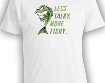 Less Talky, More Fishy (Green) - Fishing Shirt for Dads Fathers Mothers Kids Babies. Fishing Trip Weekend. Shut Up and Fish.  CT-125