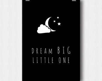 "Printable poster ""Dream big little one"""