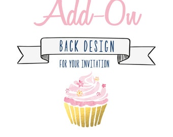 Back Design - Add a Pattern, Text, and/or Pictures to the back of your invitation