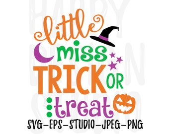 Little Miss Trick Or Treat SVG, Halloween SVG, Girl T- Shirt Design, DIY Halloween Iron On, Png, Eps, Cricut Files, Silhouette Files