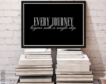Every journey begins with a single step, Inspirational poster, Printable poster, Instant download, Motivational poster, Typography print