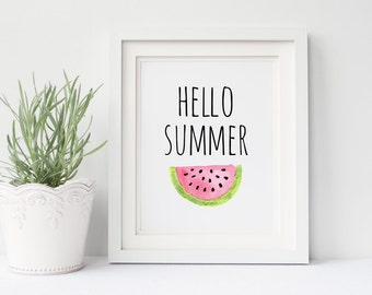 Hello Summer Watermelon Instant Download Printable Art Print 8x10,  Digital Wall Art, Kitchen Signs, Summer Time Decor, Fruit Artwork