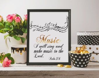 Printable Art/Music Print/Musical Notes Print/Bible Verse/Inspirational Print/Psalm 27:6/Home Decor/Office Print/MOtivational Print/