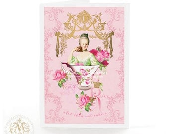 Marie Antoinette, card, Let them eat cake, birthday card, vintage teacup, pink roses, French, Queen, high tea, pink, shower tea, blank card