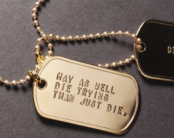 Dog tag Necklace - Outlive tags in gold, silver, gunmetal, brass and steel. Hang from 28 inch ball chain. Choose material. Custom jewelry.