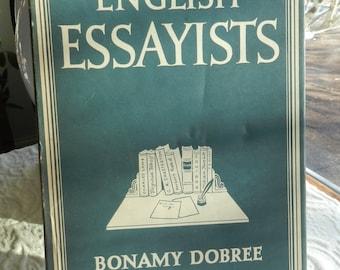 bonamy dobree english essayists Module 1 – history of english literature – old and middle english unit 1 – anglo   dobree, bonamy  the english essay and essayists.