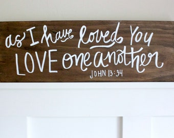 love one another // handpainted wooden sign // wedding sign