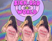 KAWAII Sick Sad World MTV 90s Daria Pink Sweatshirt // Pastel Grunge // Pastel Goth // fASHLIN