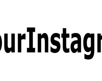 Custom Instagram Name Vinyl Decal