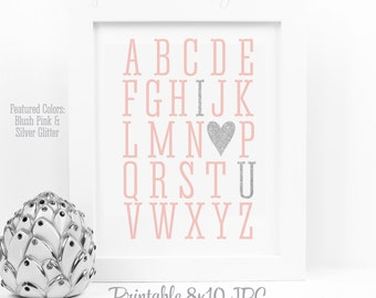 ABC I Love You Alphabet Heart Printable Baby Girl Nursery Art Little Girls Room Sign, Baby Shower Decoration, Blush Pink Gray Silver Glitter