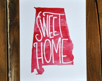 """Sweet Home Alabama, crimson watercolor, hand lettered print 8x10"""""""