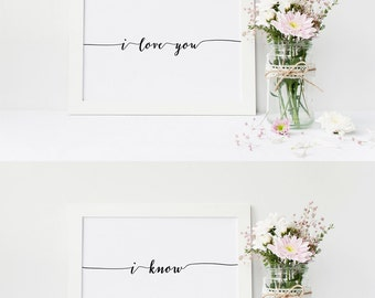 modern print set of 2 prints printable art i love you I know love wall art love quote, love print love printable valentine printable gift