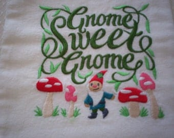 Gnome Sweet Gnome Embroidered Flour Sack Towel, Embroidered Gnome Towel, Embroidered Flour Sack Towel, Gnome Towel