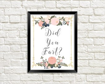 Funny Bathroom Art, Bathroom Wall Art, Bathroom Art, Funny Art, Did You Fart, Fart, Funny Art, Beautiful Graphic Art, Floral Art, Funny Sign