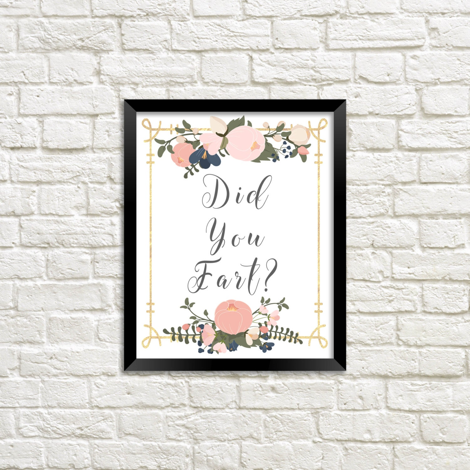 Funny bathroom signs for cleanliness - Funny Bathroom Art Bathroom Wall Art Bathroom Art Funny Art Did You Fart Fart Funny Art Beautiful Graphic Art Floral Art Funny Sign
