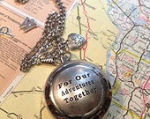 Compass on a Pocket Watch Chain, For Our Adventures Together, Husband Gift, Boyfriend Gift, Significant Other Gift, Silver Quote Compass