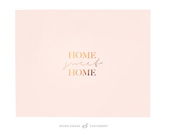 Foiled copper print, Home Sweet Home, rose quartz, rose gold, rose gold art, copper, Pantone 2016, gift housewarming, pink home decor
